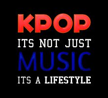 KPOP IS A LIFESTYLE by CynthiaAd