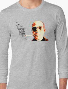 Hunter S. Thompson - The Banshee Screams for Buffalo Meat Long Sleeve T-Shirt