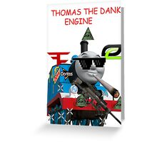 THOMAS THE DANK ENGINE MLG  Greeting Card