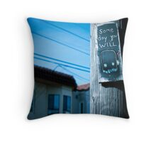 What Will You Do One Day? Throw Pillow
