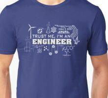 Trust me I'm engineer Unisex T-Shirt