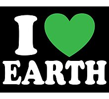 I Love Earth Photographic Print