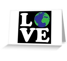I Love World Greeting Card