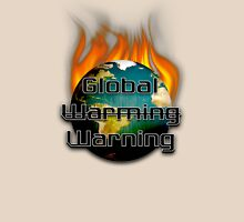 Global Warming Warning Tee Unisex T-Shirt