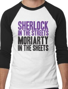 SHERLOCK IN THE STREETS MORIARTY IN THE SHEETS Men's Baseball ¾ T-Shirt