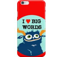 I *heart* Big Words iPhone Case/Skin