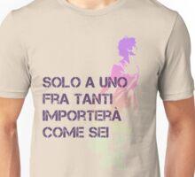 Solo Uno Fra Tanti  Unisex T-Shirt