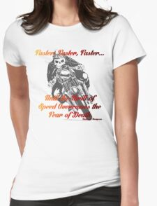 Faster Womens Fitted T-Shirt