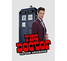 The Doctor VS. The Universe Photographic Print