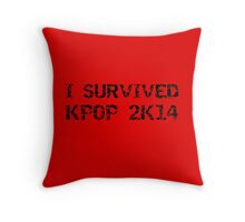 I SURVIVED KPOP 2K14 ROUGH - RED Throw Pillow