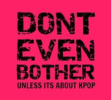 DONT BOTHER TOUGH - pink by Kpop Seoul Shop