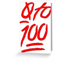0 To 100 [Red] Greeting Card