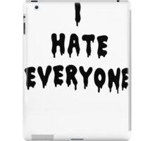 I Hate Everyone [Black] iPad Case/Skin