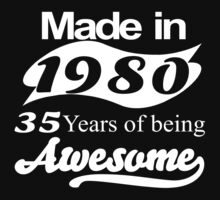 made in 1980 35 years of being awesomejus T-Shirt
