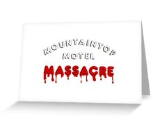 Mountaintop Motel Massacre (Main Title) Greeting Card