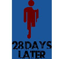 28 days later Funny Geek Nerd Photographic Print