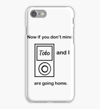 Toto and I.... iPhone Case/Skin