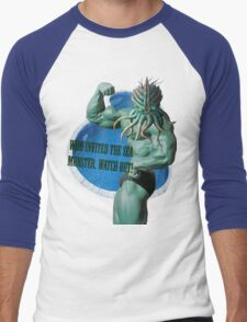Who invited the sea monster, watch out! Men's Baseball ¾ T-Shirt