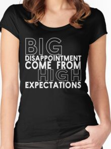 Big disappointment come from high expectations Funny Geek Nerd Women's Fitted Scoop T-Shirt