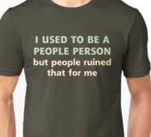 People Person Humor Unisex T-Shirt