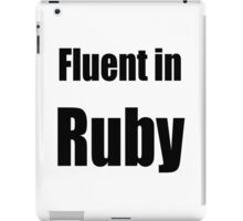 Fluent in Ruby - Red Ruby Programmer T-Shirt iPad Case/Skin
