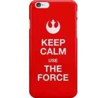 Keep calm use the force iPhone Case/Skin
