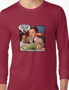Little Tommy Always Eats His Greens! Long Sleeve T-Shirt