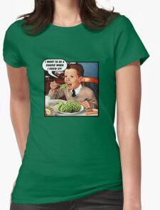 Little Tommy Always Eats His Greens! Womens T-Shirt