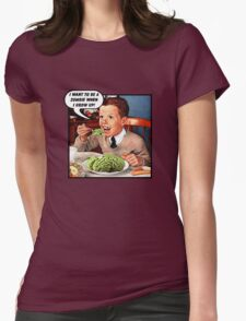Little Tommy Always Eats His Greens! Womens Fitted T-Shirt