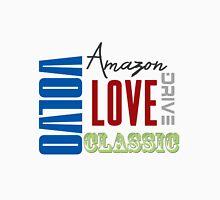 Love Drive Classic Amazons Unisex T-Shirt