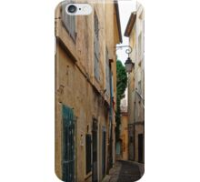 A Narrow Street in Aix-en- Provence, France iPhone Case/Skin
