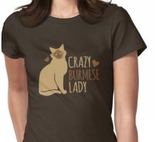 Crazy Burmese Cat Lady Womens Fitted T-Shirt
