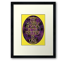 ONE is the number Framed Print