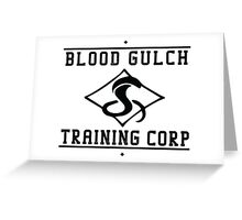 Blood Gulch Training Corp Greeting Card