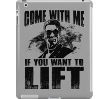 Come With Me If You Want To Lift - Arnold Gym Bodybuilding iPad Case/Skin