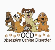 OCD Obsessive Canine Disorder by ironydesigns