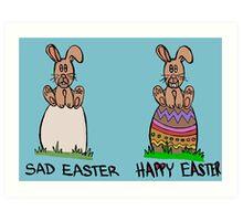 Sad or happy Easter Art Print