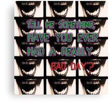 Joker quote Canvas Print