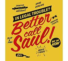Better Call Saul Breaking Bad  Photographic Print