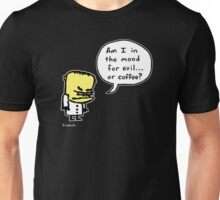 Evil or Coffee Unisex T-Shirt