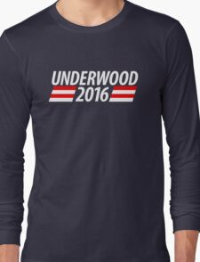 Underwood 2016 shirt campaign poster mug Long Sleeve T-Shirt