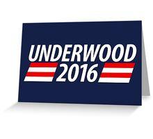 Underwood 2016 shirt campaign poster mug Greeting Card