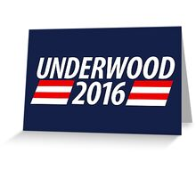 Underwood 2016 shirt campaign poster mug Greeting Card