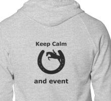 Keep Calm and Event Zipped Hoodie