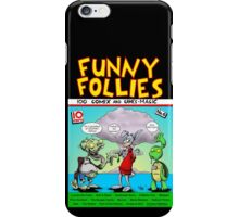Funny Follies iPhone Case/Skin