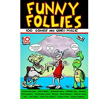 Funny Follies Photographic Print