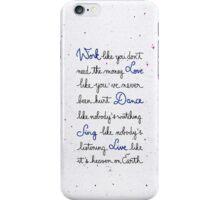Live like it's heaven on Earth iPhone Case/Skin