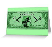 Hardline $$$ Greeting Card