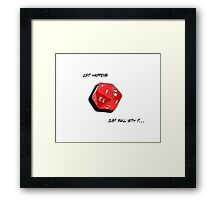 Crit Happens - Just Roll With It Framed Print