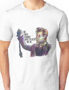 When the doctor was me Unisex T-Shirt